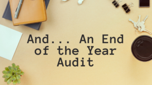 And...An End of the Year Audit Online